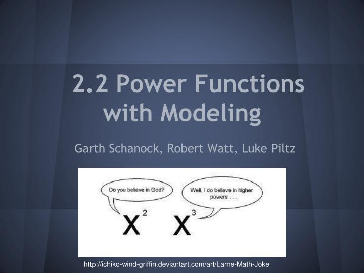 2 2 power functions with modeling