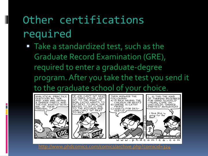 Other certifications required