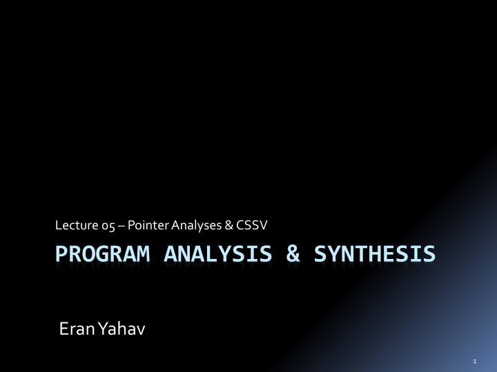 lecture 05 pointer analyses cssv n.