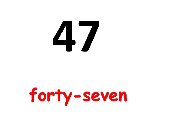 forty-seven