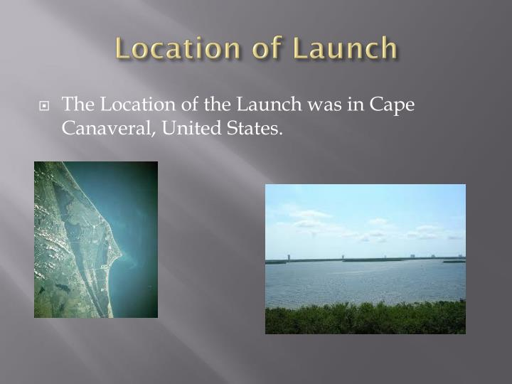 Location of Launch
