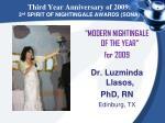 third year anniversary of 2009 3 rd spirit of nightingale awards sona