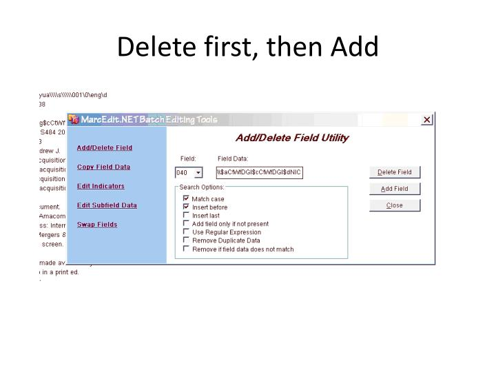 Delete first, then Add