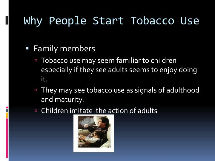 Why People Start Tobacco Use