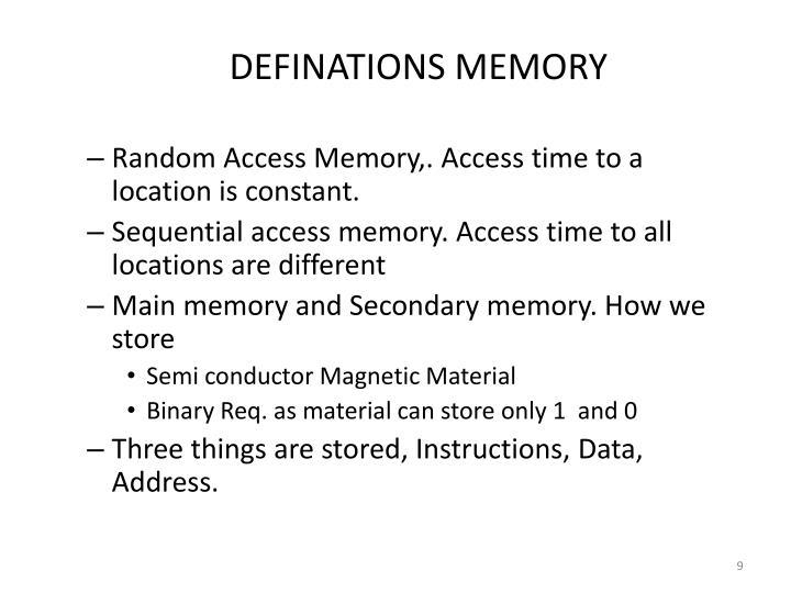 DEFINATIONS MEMORY