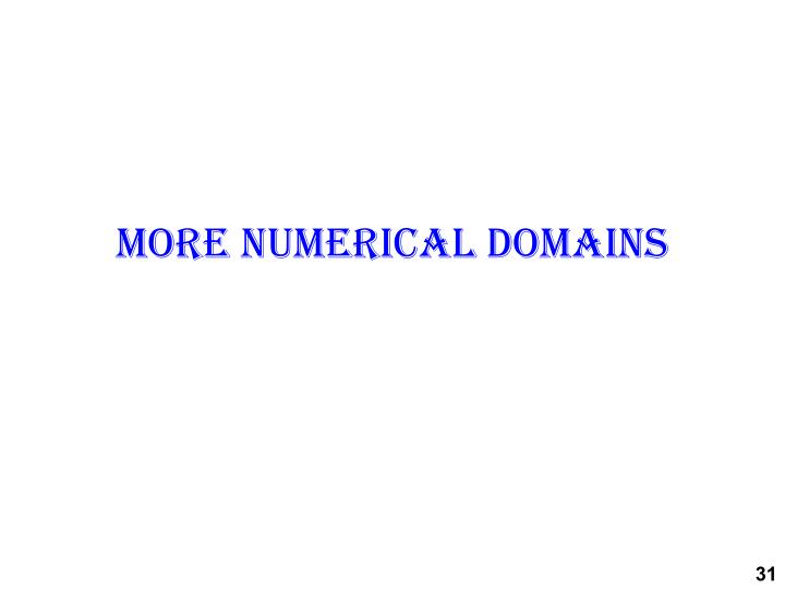 More numerical domains