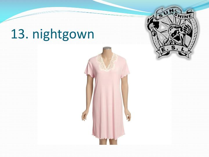 13. nightgown