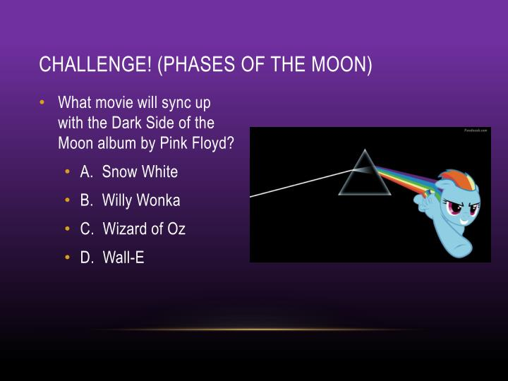 Challenge! (phases of the moon)