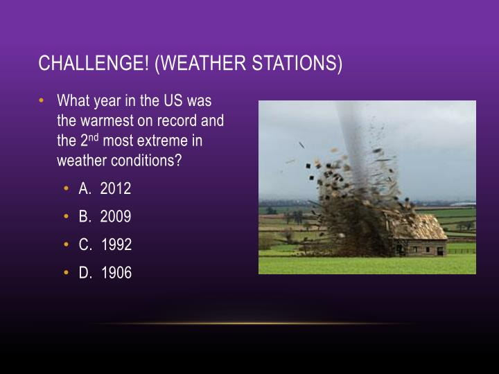 Challenge! (weather stations)