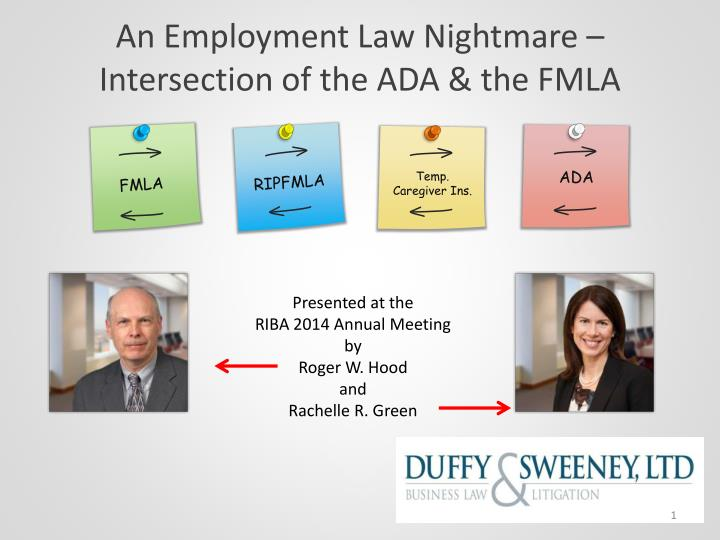 An employment law nightmare intersection of the ada the fmla