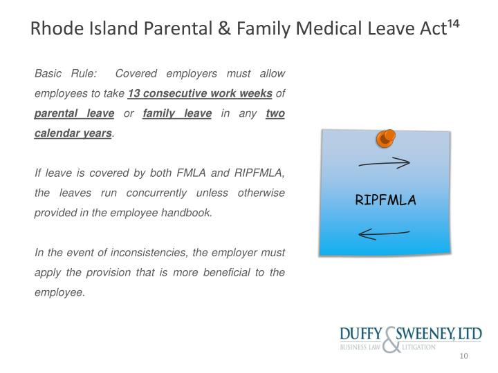 Rhode Island Parental & Family Medical Leave Act¹⁴