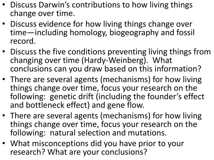 Discuss Darwin's contributions to how living things change over time.