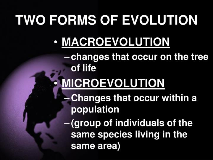 TWO FORMS OF EVOLUTION