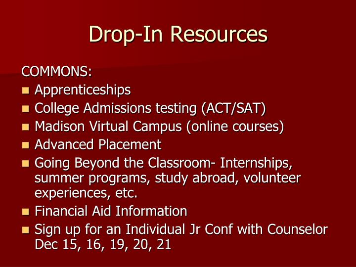 Drop-In Resources