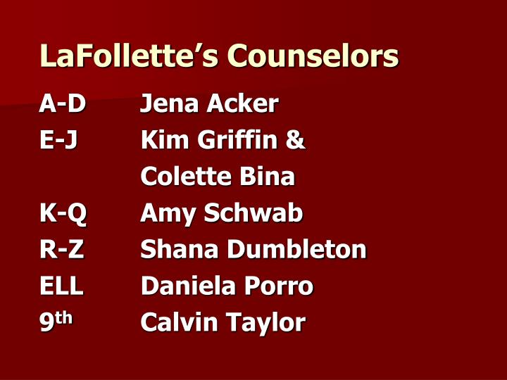 Lafollette s counselors