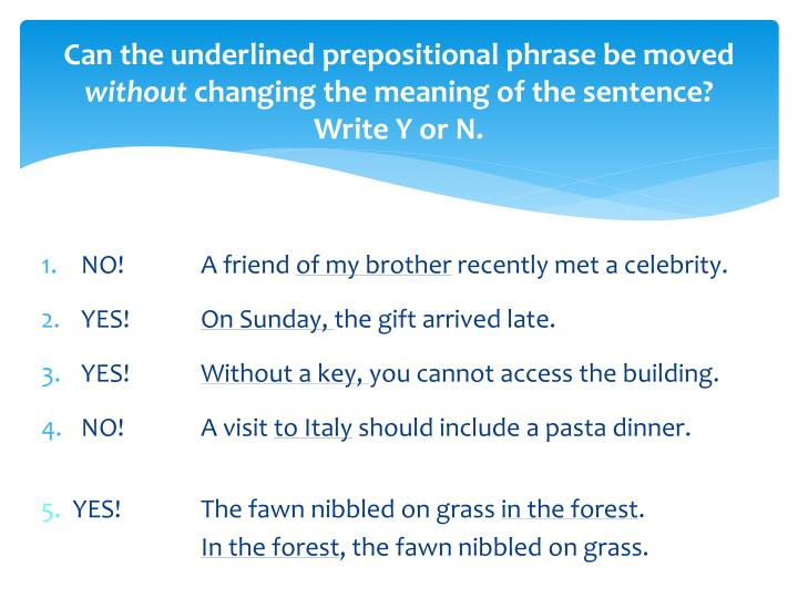 Can the underlined prepositional phrase be moved