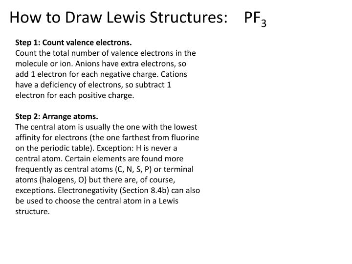 How to Draw Lewis Structures:    PF
