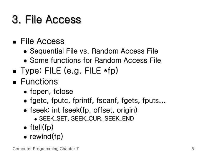 3. File Access