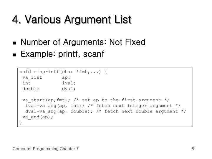 4. Various Argument List