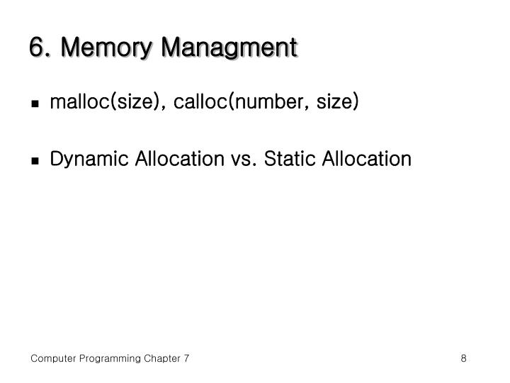 6. Memory Managment