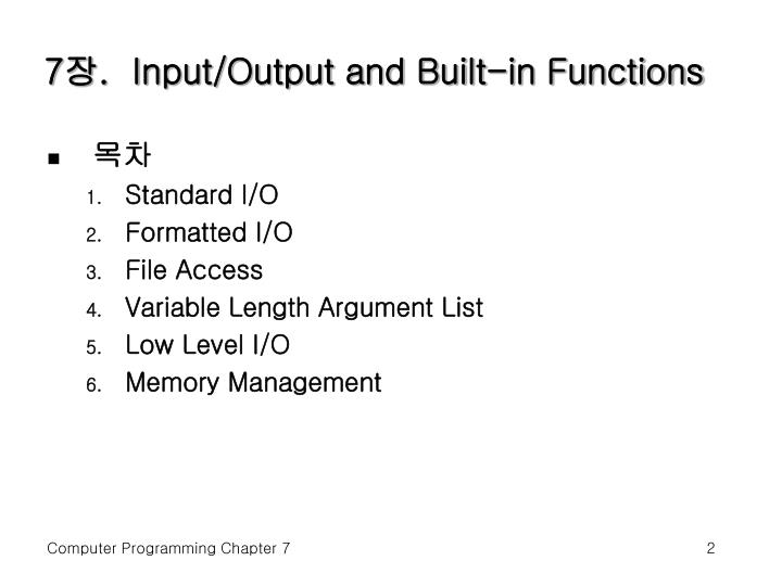 7 input output and built in functions