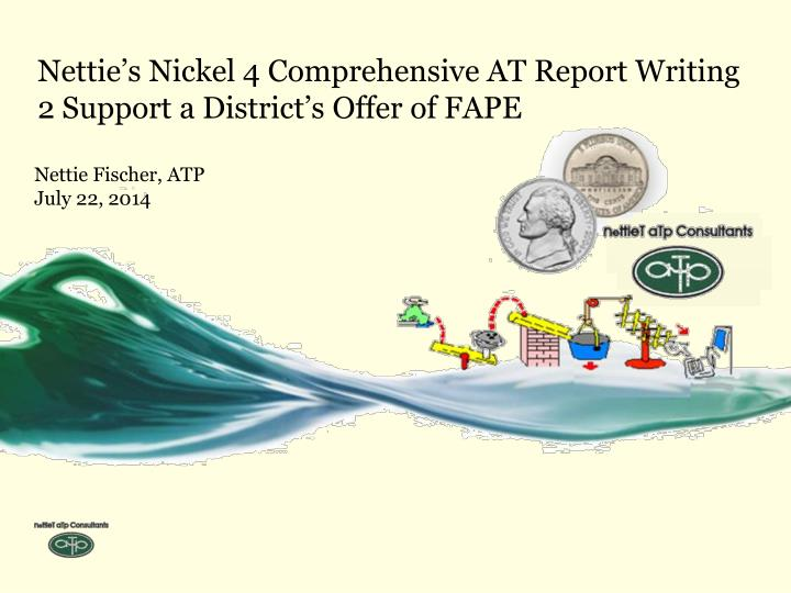nettie s n ickel 4 comprehensive at report writing 2 support a district s offer of fape