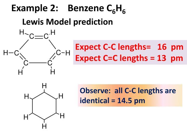 Example 2:    Benzene C