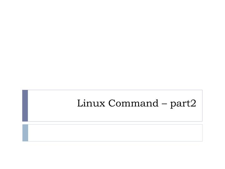 linux command part2 n.