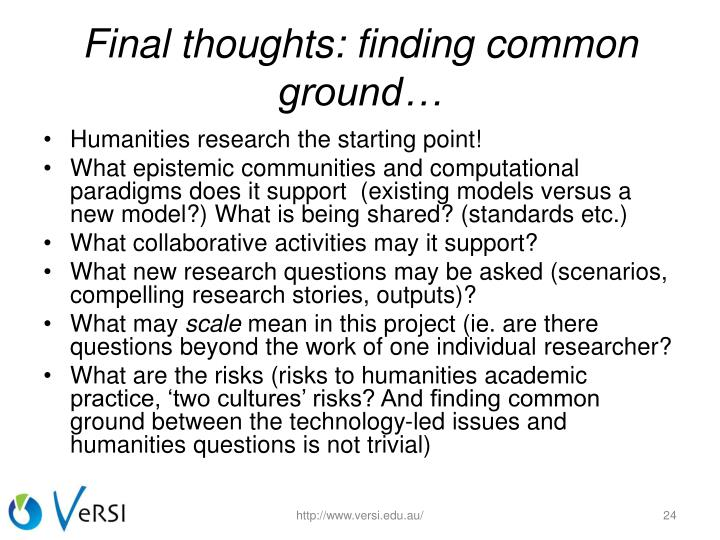 Final thoughts: finding common ground…