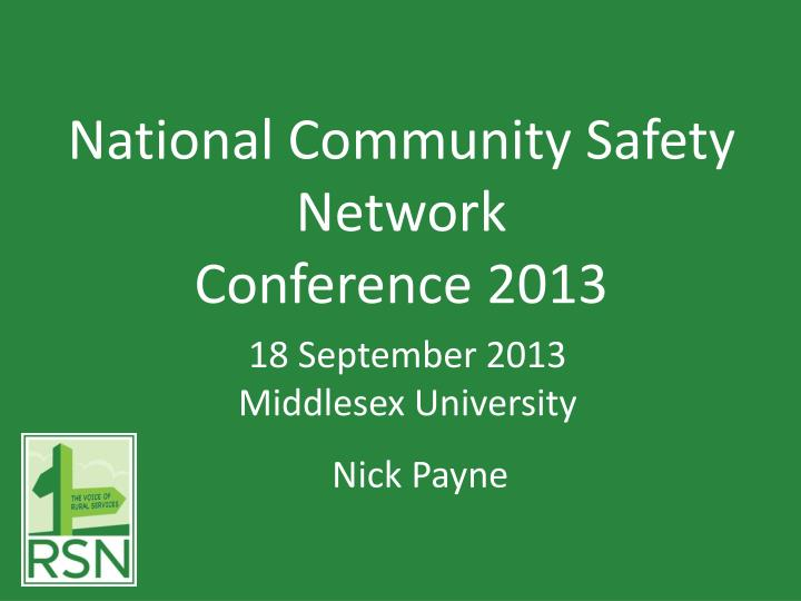 National community safety network conference 2013
