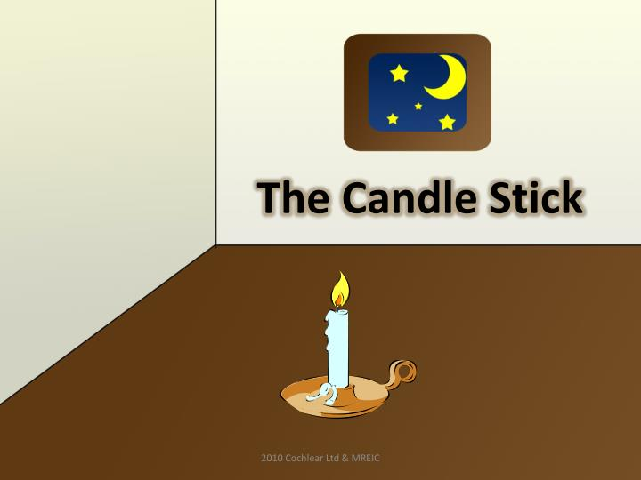 The Candle Stick