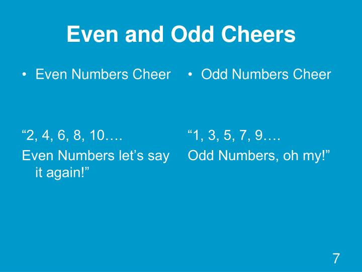 Even and Odd Cheers