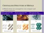 crystalline structure of metals
