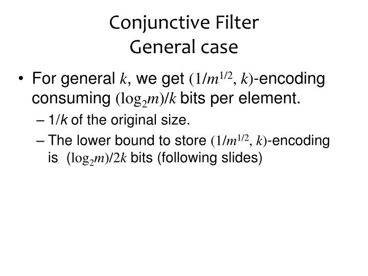 Conjunctive Filter