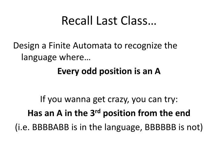 Recall Last Class…