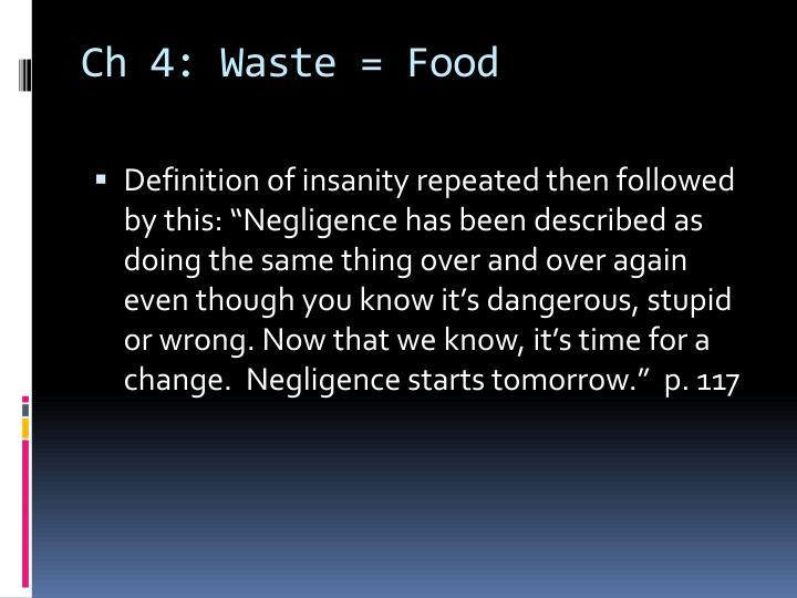 Ch 4: Waste = Food