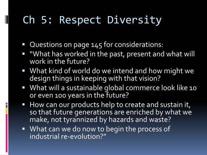 Ch 5: Respect Diversity