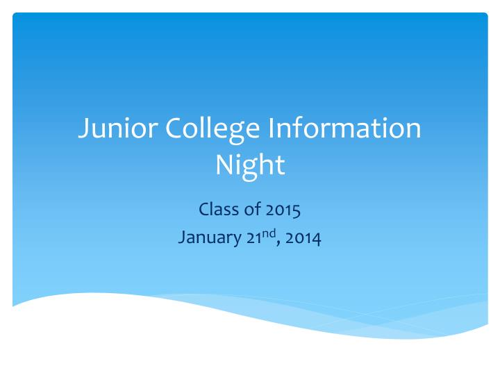 Junior College Information Night