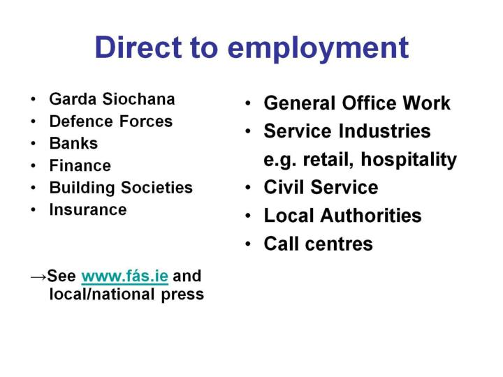 Direct to employment