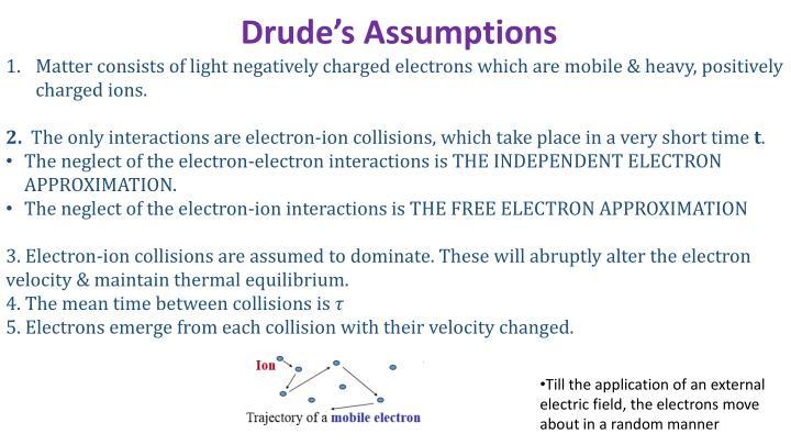 Drude's Assumptions