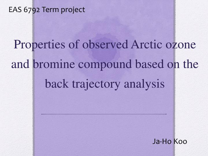 Properties of observed arctic ozone and bromine compound based on the back trajectory analysis