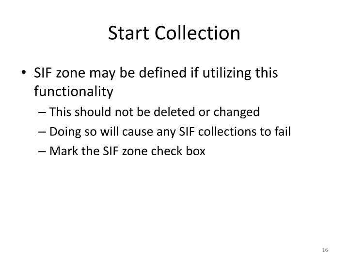 Start Collection