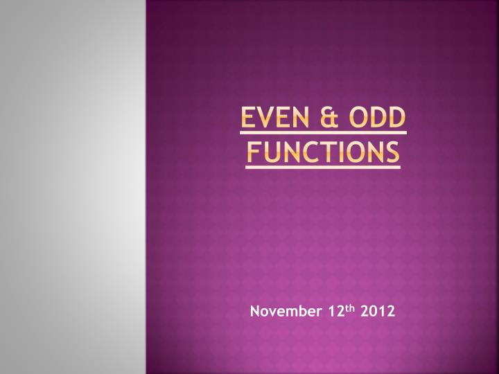 Even odd functions