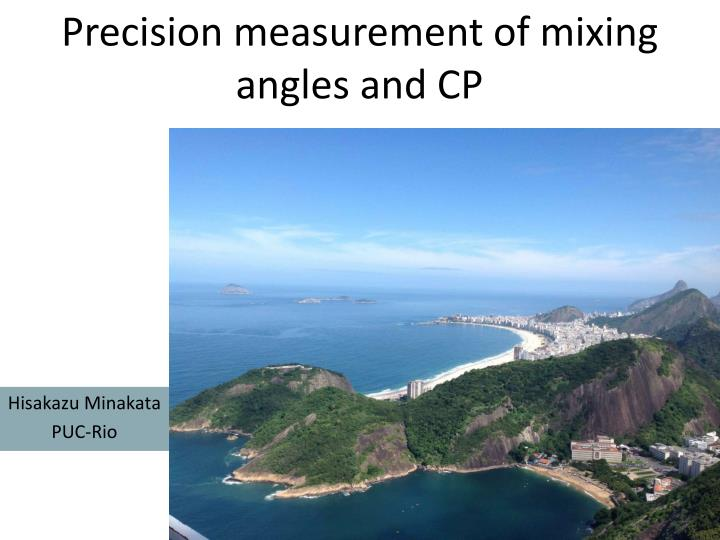 Precision measurement of mixing angles and cp