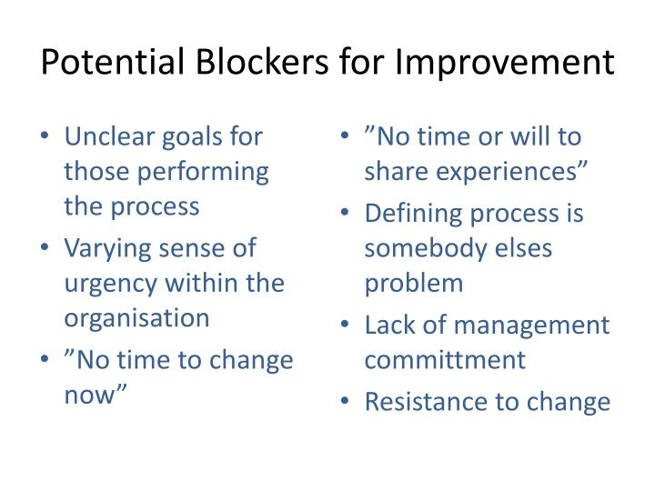 Potential Blockers for Improvement