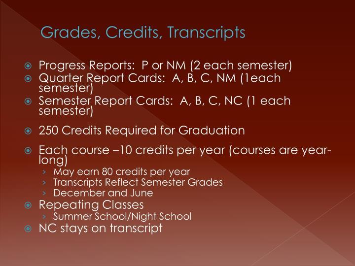 Grades, Credits, Transcripts