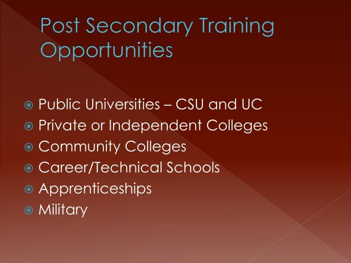 Post Secondary Training Opportunities