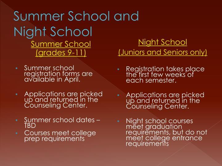 Summer School and