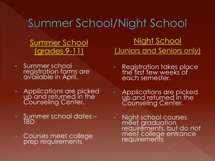 Summer School/Night School