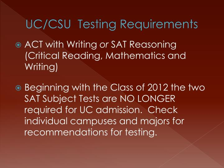 UC/CSU  Testing Requirements
